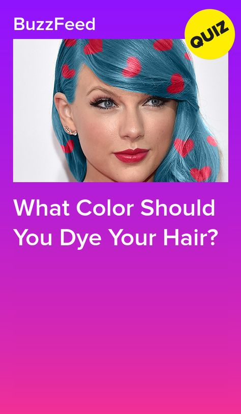 What Color Should You Dye Your Hair Hair Quizzes Your Hair Hair Dye Colors