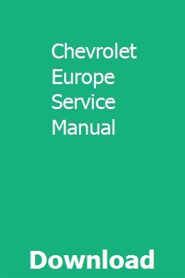 Chevrolet Europe Service Manual Chevrolet Manual Electrical Wiring Diagram