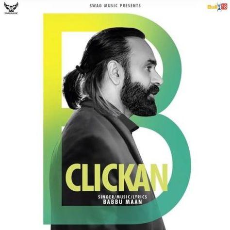 Clickan Babbu Maan Mp3 Song Download Riskyjatt Com Mp3 Song Download Mp3 Song Songs