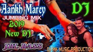 O Ladki Aankh Mare Dj Remix Song Hard Bass In 2020 Dj Remix Songs Dj Remix Songs