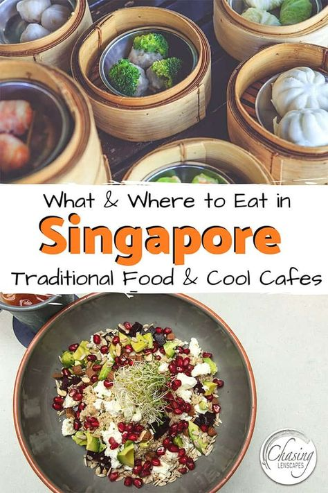Singapore Foodie Guide - From Traditional Must-Try Dishes to Healthy Food