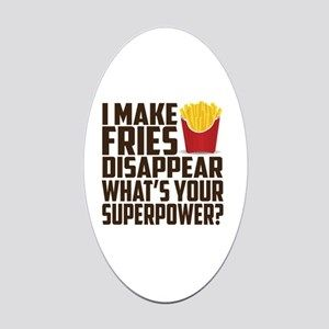 I Make Fries Disappear What S Your Superpower Fries Quotes French Fries Quotes French Fries