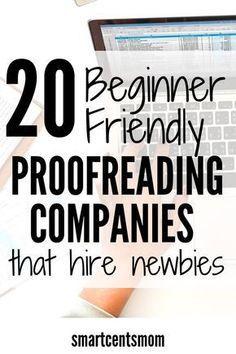 20 Online Proofreading Jobs for Beginners (2019) - SmartCentsMom