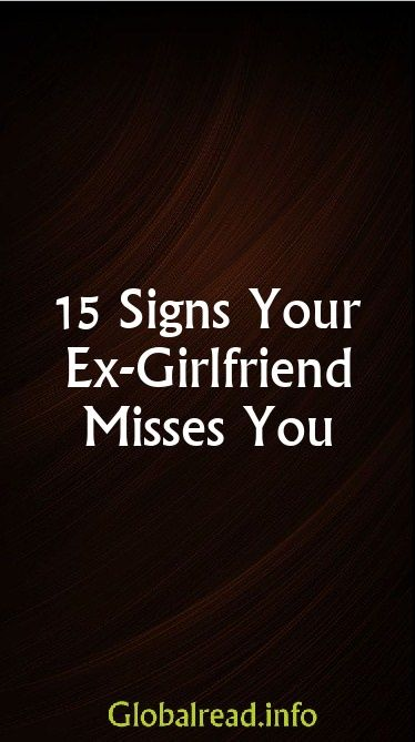 Images - Know if your ex girlfriend misses you