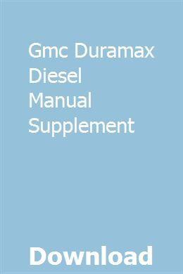 Gmc Duramax Diesel Manual Supplement Diesel Diesel Particulate Filter Manual
