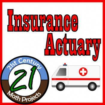 Insurance Actuary Expected Value 21st Century Math Project