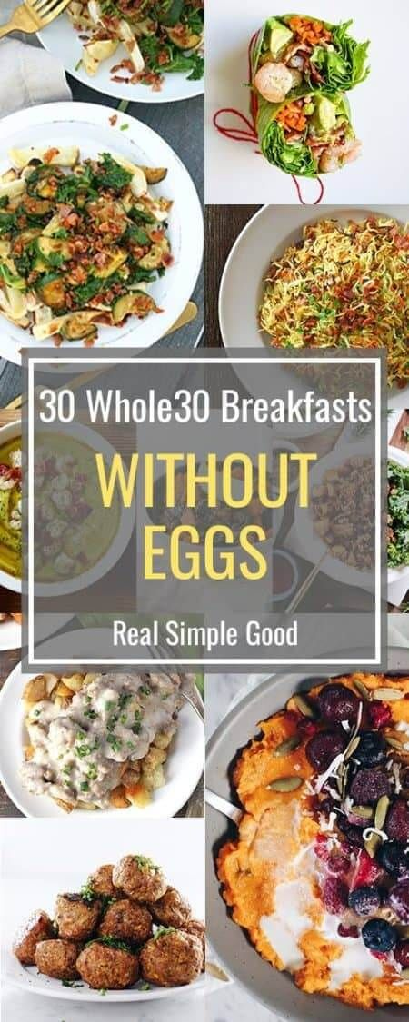 30 Whole30 Breakfast Ideas Without Eggs Recipe Whole 30 Breakfast Breakfast Ideas Without Eggs Whole 30 Recipes