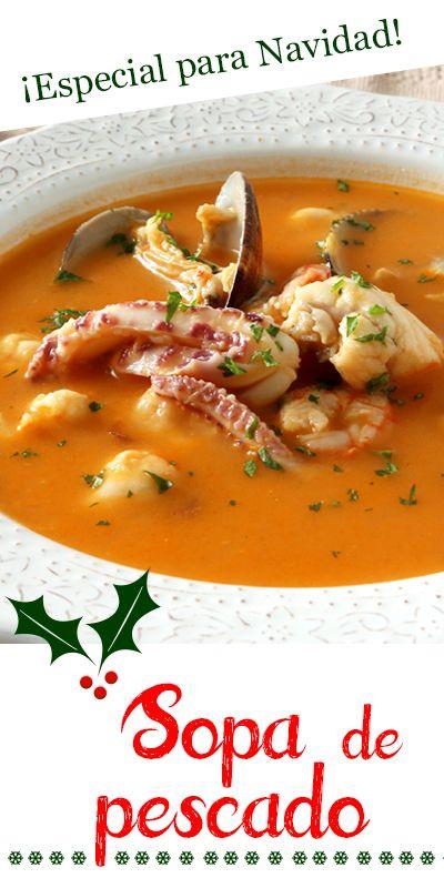 Sopa De Pescado Especial Para Navidad Sopa De Pescado Facil Sopa De Mariscos Receta Comida Saludable Ensaladas