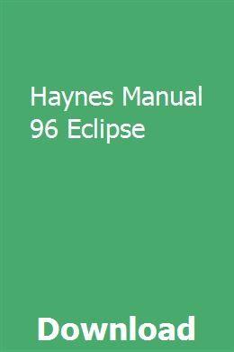 Haynes Manual 96 Eclipse Repair Manuals Owners Manuals Manual