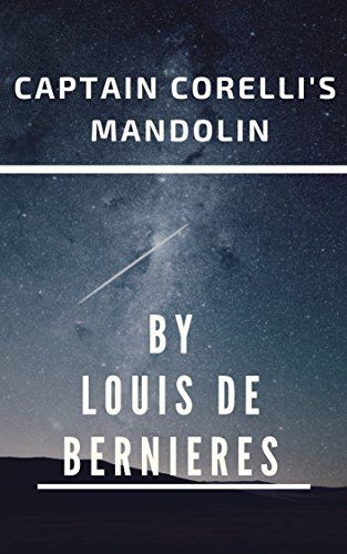 PDF Download Captain Corelli's Mandolin For free, this book