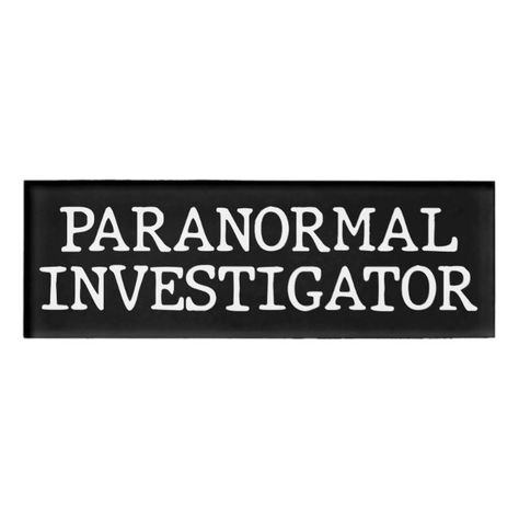 Shop Paranormal Investigator Ghost Hunting EVP Name Tag created by ParanormalExplorer. Character Aesthetic, My Character, Investigation Discovery, Investigation Area, Personal Investigation, Maths Investigations, Ap Studio Art, Real Ghosts, Ghost Hunting