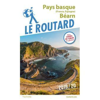 Guide Du Routard Pays Basque France Espagne Et Bearn 2019 20 Pays Basque France Guide Du Routard Pays Basque