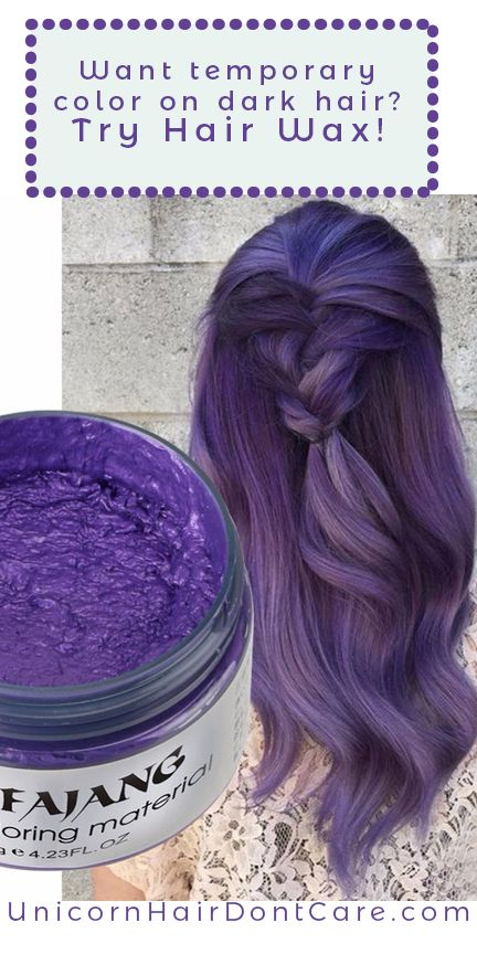 Hair Wax Is Beeswax Based Temporary Color That Works On Dark Hair Without Bleach Just Add The Conditioning Formula To Hair Wax Organic Hair Hair Color Brands