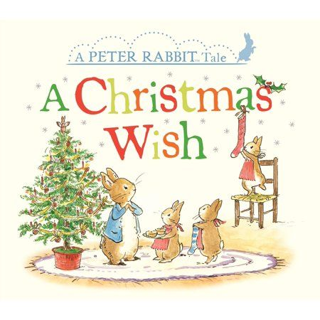 Christmas Wish A Peter Rabbit Tale Board Book Walmart Com In 2020 Rabbit Tale Peter Rabbit Christmas Wishes