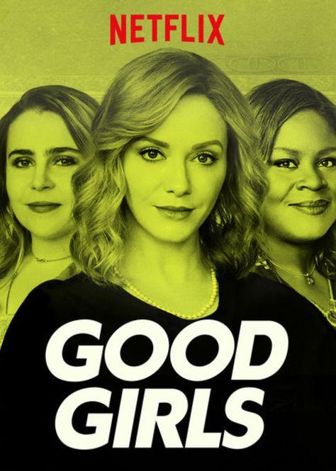 Chicas Buenas - Good Girls (Serie TV) 2018 | chicas buenas