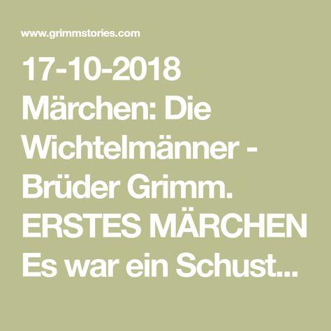 17 10 2018 Märchen Die Wichtelmänner Brüder Grimm Erstes