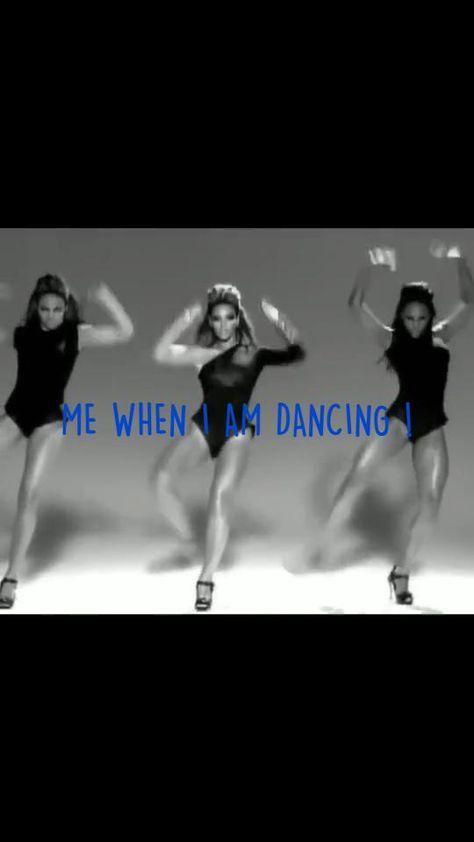 ME WHEN I AM DANCING !