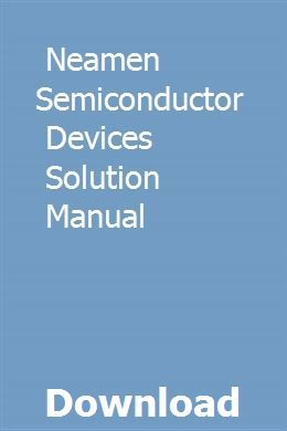 Neamen Semiconductor Devices Solution Manual download pdf