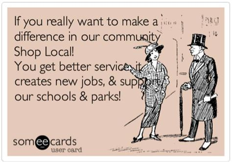 Make a difference in your community by shopping #local!