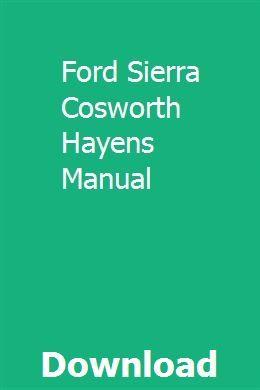 Ford Sierra Cosworth Hayens Manual Jeep Cherokee Jeep Ford Sierra