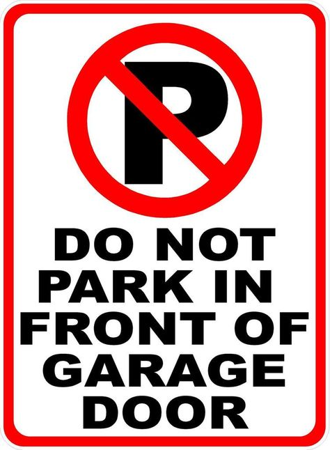 12x18 Aluminum Metal No Parking in Front of Garage Doors Print Red Black White Poster Car Picture Symbol Large Notic