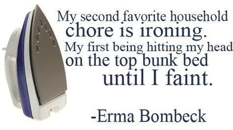 Top quotes by Erma Bombeck-https://s-media-cache-ak0.pinimg.com/474x/31/e3/72/31e37220ccbeaf5aa4264c8df3e622d7.jpg