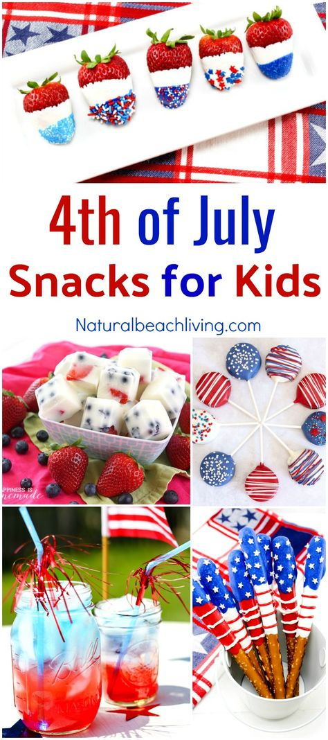 10+ Fourth of July Snacks for Kids - Delicious Red, White and Blue Snacks