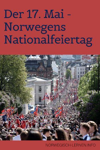 Der 17 Mai Norwegens Nationalfeiertag Nationalfeiertag Norwegen Norwegisch