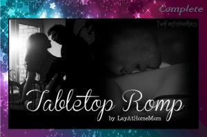 Tabletop Romp By Layathomemom Complete Twifanfictionrecs Romp Fan Fiction Stories Fan Book
