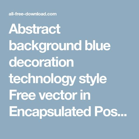 Abstract background blue decoration technology style Free vector in