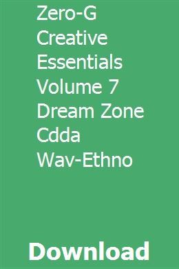 Zero-G Creative Essentials Volume 7 Dream Zone Cdda Wav