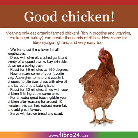 We created a bunch of recipes that could help folks with fibromyalgia.  Organic chicken is great for protein and vitamins. Try our method, its a little Italian influenced!
