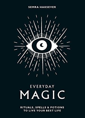 DOWNLOAD PDF] Everyday Magic Rituals Spells Potions to Live