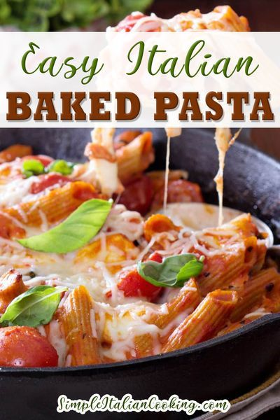 Easy Italian Baked Pasta Italian Recipe Recipe In 2020 Italian Recipes Italian Recipes Easy Vegetarian Recipes Healthy