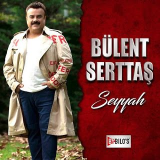 Full Album Indir 2020 Bulent Serttas Seyyah 2020 Single Album Indir Album Sarkilar Insan