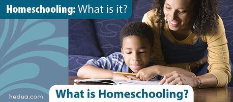 What is Homeschooling? at HEDUA.com