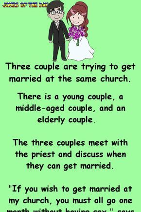 Three Couples Are Wanting To Get Married Getting Married Quotes Couples Jokes Romantic Jokes