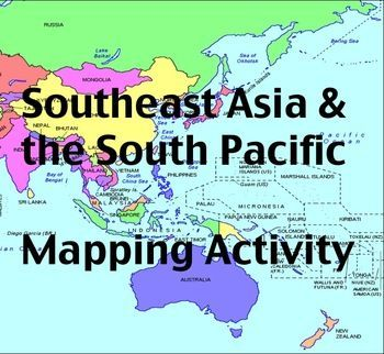 Map Of Asia For Students.Southeast Asia The South Pacific Mapping Activity Trawlers
