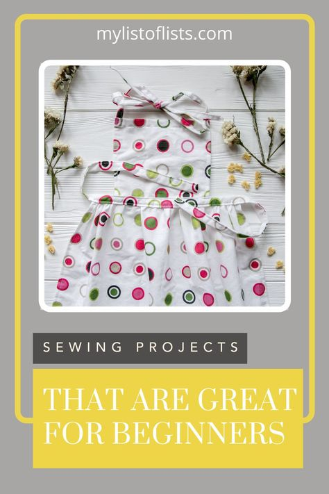 Find ways to simplify any task at mylistoflists.com! Learn all the best tricks to get things done more efficiently. Make something all on your own with these beginner sewing project ideas.
