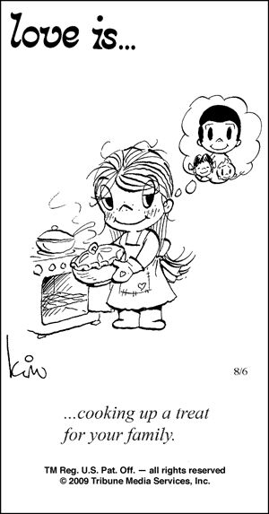 Love is...cooking up a treat for your family.