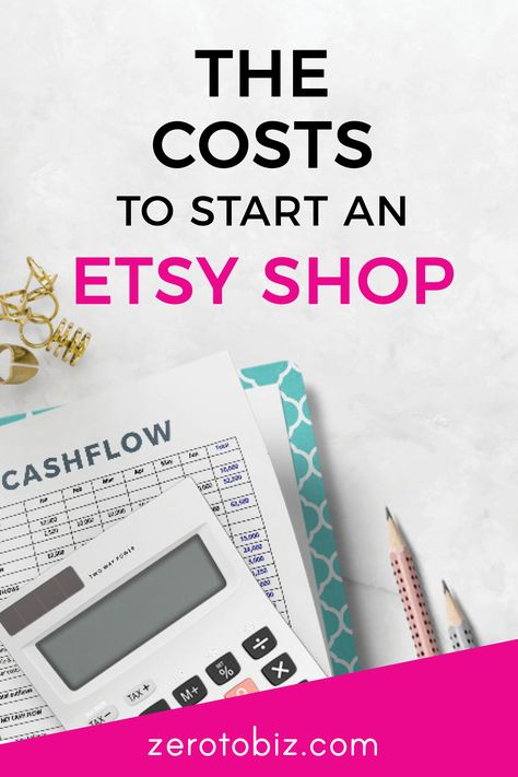 How Much Does It Cost to Start an Etsy Shop? - zero to biz