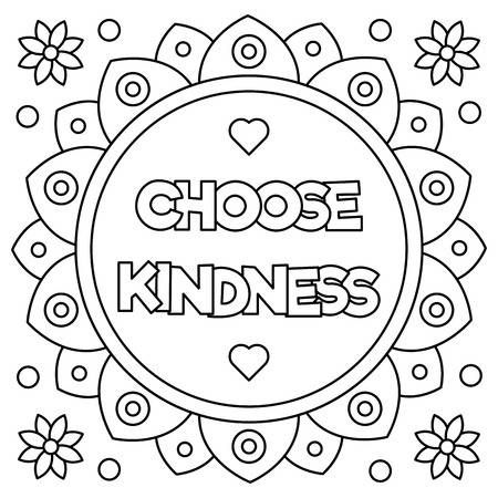 Choose Kindness. Coloring Page. Vector Illustration. Printable Coloring  Pages, Love Coloring Pages, Free Printable Coloring Pages