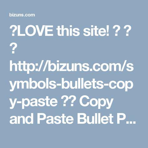 love this site http bizuns com symbols bullets copy