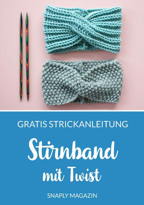 Stirnband mit Twist stricken - Kostenlose Strickanleitung #snaply #snaplymagazin #stricken #strickanleitung
