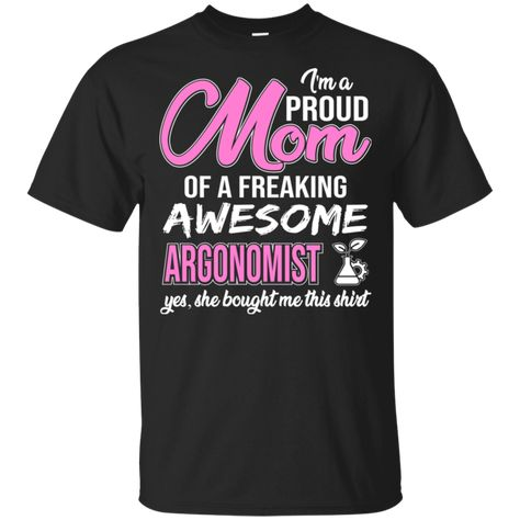 I'm Proud Mom Of Freaking Awesome Argonmist Gift Shirt For Mother's Day TT04