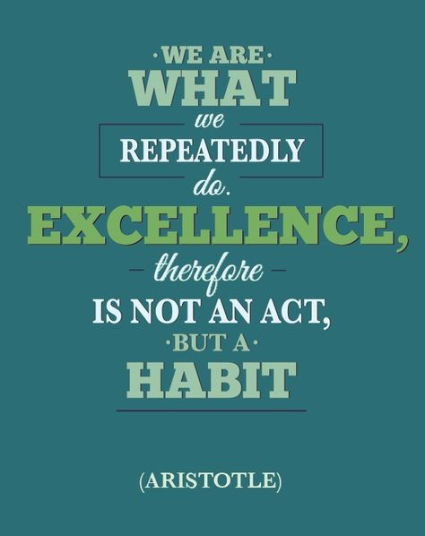 Excellence quote from Aristotle   Leadership Quotes ...