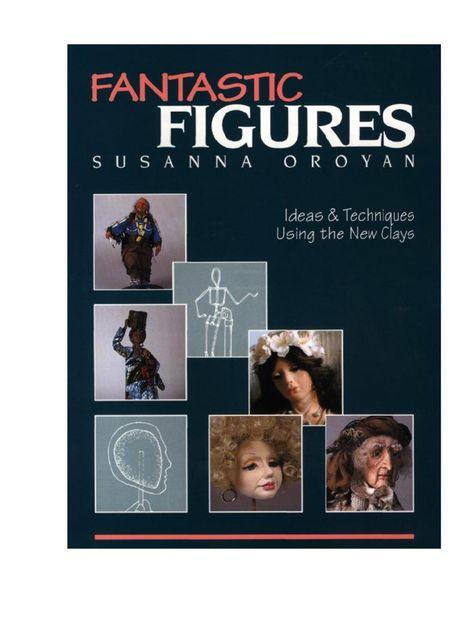 In Anatomy of a Doll master dollmaker Susanna Oroyan gave ...