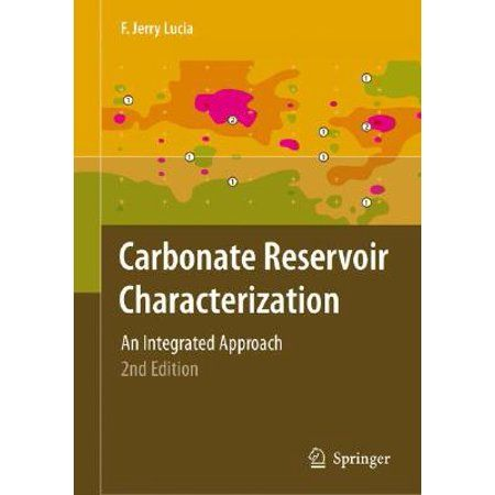 Carbonate Reservoir Characterization An Integrated Approach Edition 2 Hardcover Walmart Com Springer Books Earth Science Hardcover
