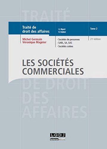 Pdfebookkid Jullyla Obtenir Ce Livre Traite De Droit Des Affaires Droit Des Affaires Societe Commerciale Livre Numerique