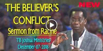 THE BELIEVER'S CONFLICT | T B Joshua Sermons | T b joshua, Emmanuel